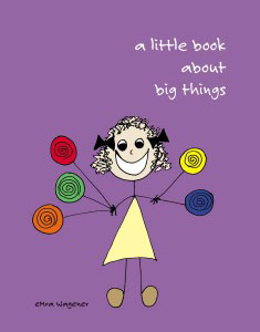 A Little Book About Big Things